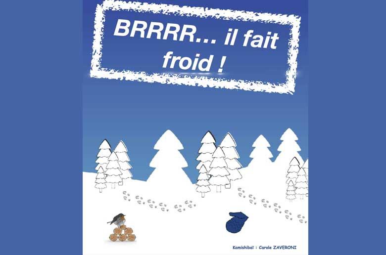Brrr l'hiver est là !