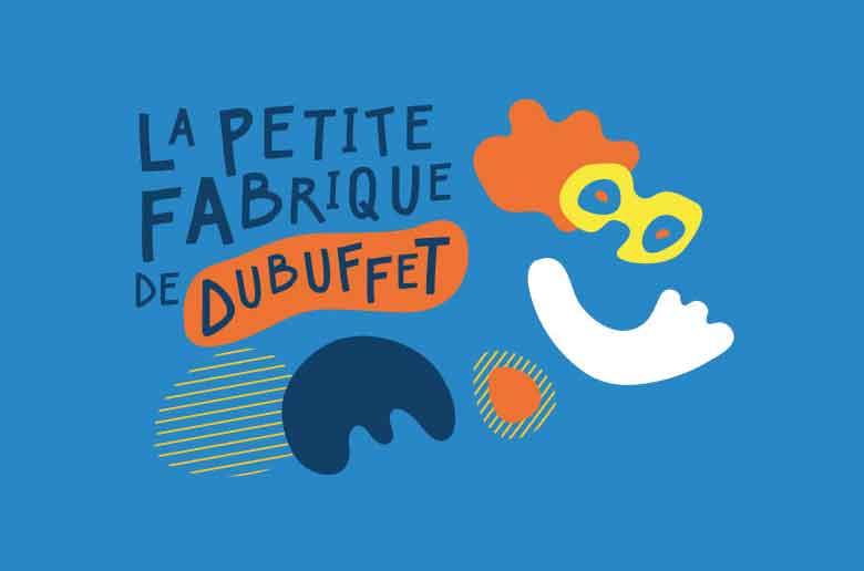La petite fabrique de Dubuffet