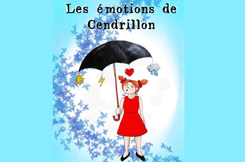 LES ÉMOTIONS DE CENDRILLON