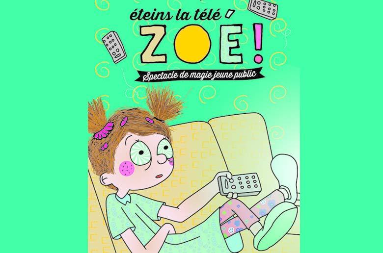 Éteins la Télé Zoé !
