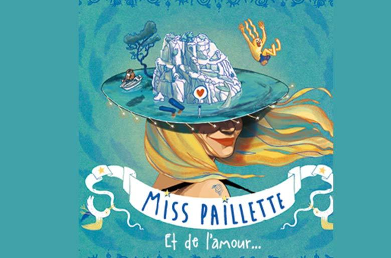 CONCERT DE MISS PAILLETTE