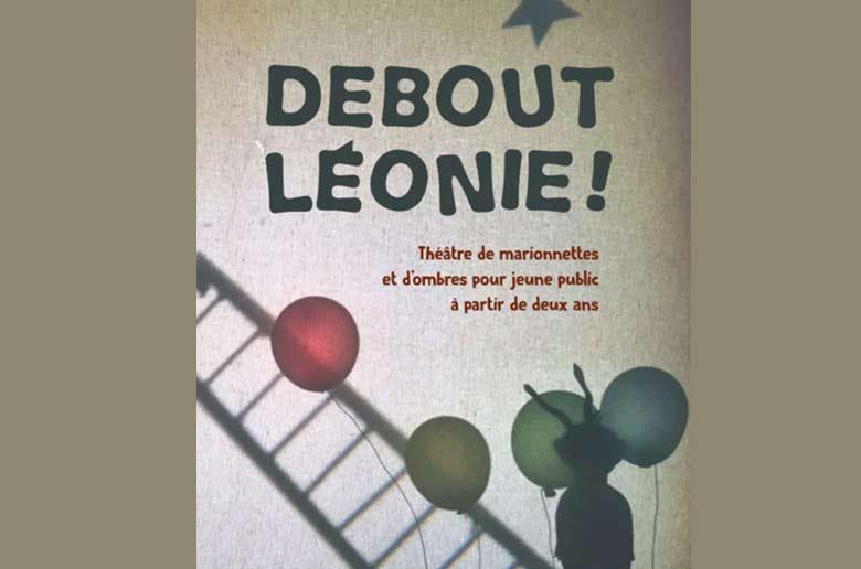 Debout Léonie!